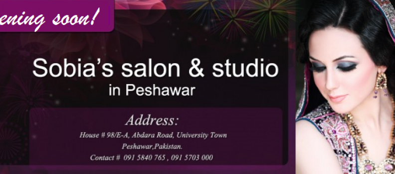 Sobia`s  salon & studio opening soon in Peshawar: